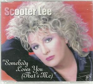 Scooter Lee-Somebody Loves You (That's Me)