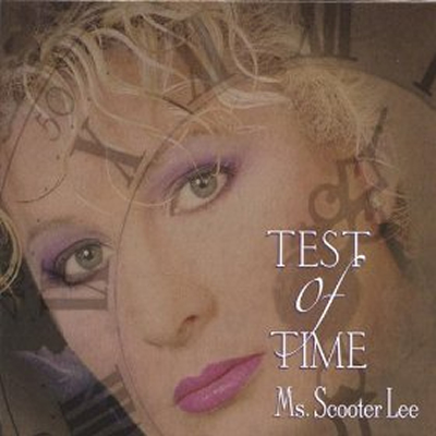 Scooter Lee-Test Of Time