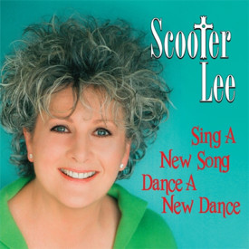 Scooter Lee-Sing A New Song Dance A New Dance
